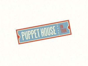 Puppet House On Tour